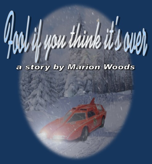 Fool if you Think it's Over